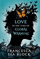 Love in the Time of Global Warming