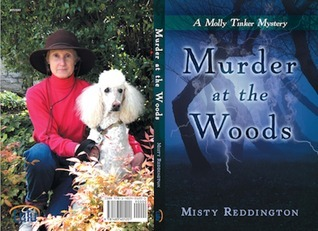 Murder at the Woods: A Molly Tinker Mystery  by  Misty Reddington