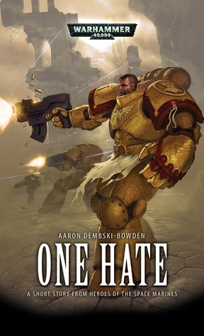 One Hate  by  Aaron Dembski-Bowden