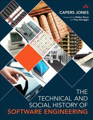 The Technical and Social History of Software Engineering Capers Jones