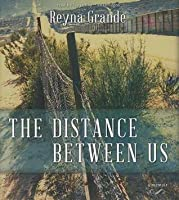 The Distance Between Us: A Memoir