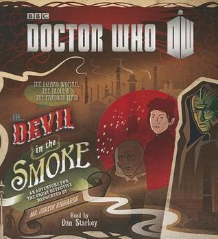 Doctor Who: Devil in the Smoke: An Adventure for the Great Detective  by  Justin Richards