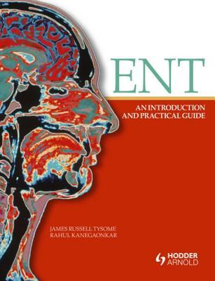 Ent: An Introduction and Practical Guide  by  James Russell Tysome