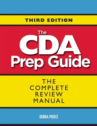 The CDA Prep Guide: The Complete Review Manual for the Child Development Associate Credential, Third Edition  by  Debra Pierce