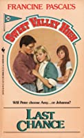 Last Chance (Sweet Valley High, #36)