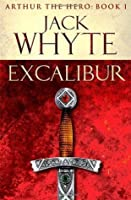 Excalibur (Arthur the Hero #1)