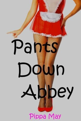 Pantsdown Abbey Pippa May