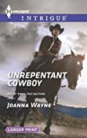 Unrepentant Cowboy (Big D Dads: The Daltons, #2)
