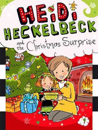 Heidi Heckelbeck and the Christmas Surprise Wanda Coven