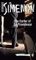 The Carter of 'La Providence' (Maigret, #2)