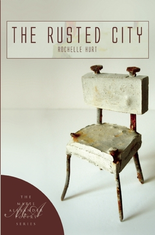 The Rusted City Rochelle Hurt