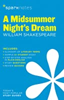 A Midsummer Night's Dream (SparkNotes Literature Guide)