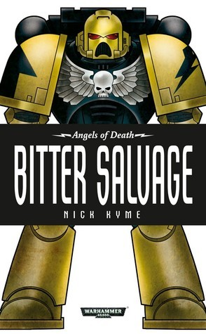 Bitter Salvage  by  Nick Kyme