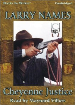 Cheyenne Justice (Creed #9)  by  Larry Names