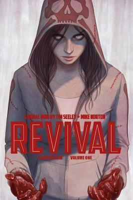 Revival Deluxe Collection Volume 1 Tim Seeley