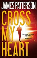 Cross My Heart (Alex Cross, #21)