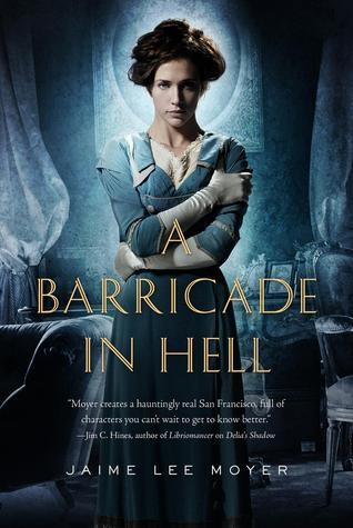 A Barricade In Hell (Delia Martin, #2)  by  Jaime Lee Moyer
