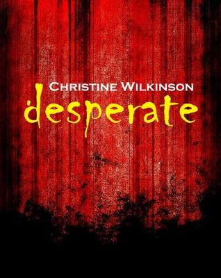 Desperate  by  Christine  Copper