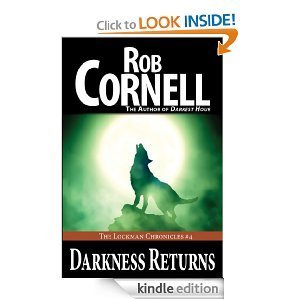 Darkness Returns (The Lockman Chronicles #4)  by  Rob Cornell