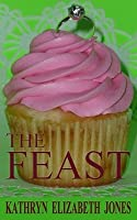 The Feast: A Parable of the Ring (Book 2 in the parable series)