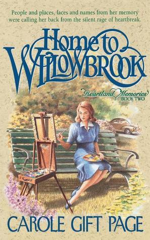 Home to Willowbrook  by  Carole Gift Page