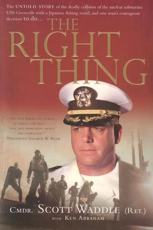 The Right Thing  by  Scott Waddle