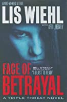 Face of Betrayal (Triple Threat, #1)