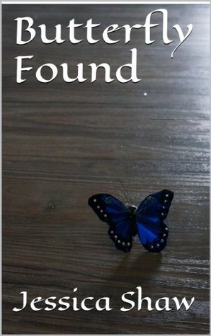Butterfly Found  by  Jessica Shaw