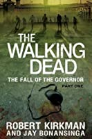 The Walking Dead: The Fall of the Governor, Part I