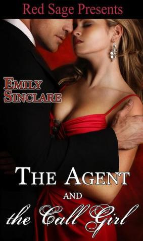The Agent and The Call Girl Emily Sinclare