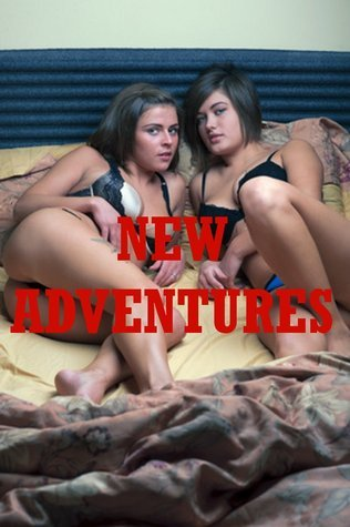 New Adventures: Five Erotica Stories of First Sex Experiences Sarah Blitz