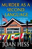 Murder as a Second Language: A Claire Malloy Mystery