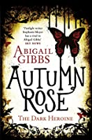 Autumn Rose (Dark Heroine, #2)