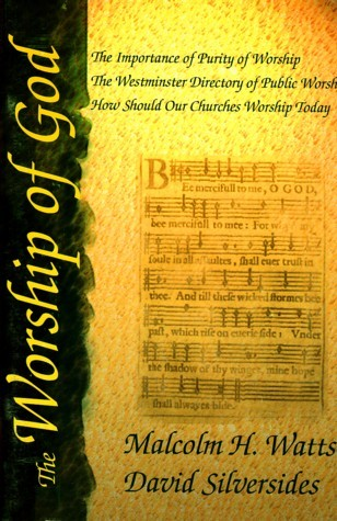 The Worship of God  by  Malcolm H. Watts