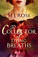 The Collector of Dying Breaths: A Novel of Suspense (Reincarnationist, #6)