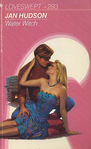 Water Witch (Loveswept, No 293)  by  Jan Hudson