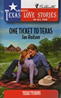 One Ticket to Texas (Texas Tycoons) (Greatest Texas Love Stories of All Time, No 23)