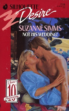 Not His Wedding! (Reluctant Grooms, #6) (Not My Wedding, #1) Suzanne Simms
