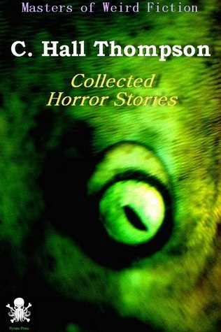 Collected Horror Stories C. Hall Thompson