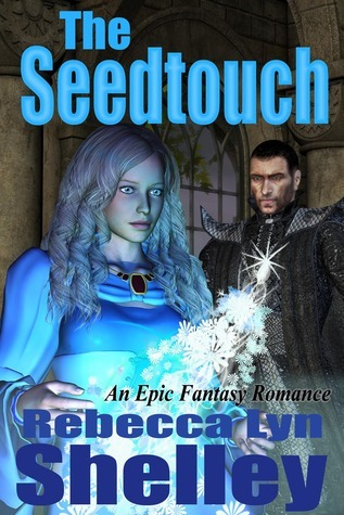 The Seedtouch Rebecca Lyn Shelley