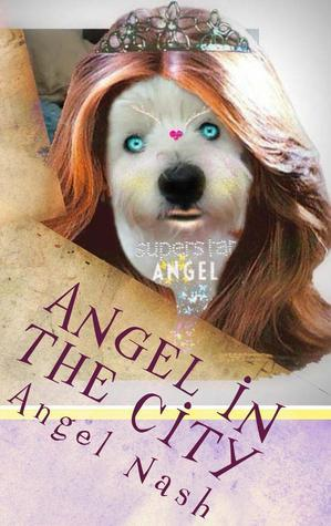 Angel in the City  by  Eily Nash