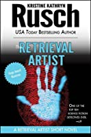 The Retrieval Artist: A Retrieval Artist Short Novel