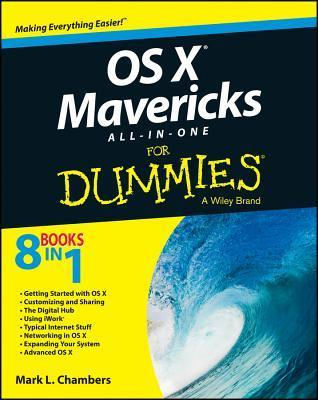 OS X Mavericks All-In-One for Dummies  by  Mark L. Chambers