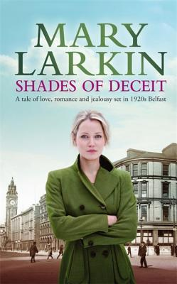 Shades of Deceit Mary A. Larkin