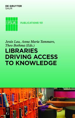 Libraries Driving Access to Knowledge  by  Jesús Lau