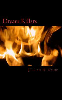 Dream Killers  by  Jullian Stine