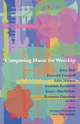 Composing Music For Worship  by  John L. Bell