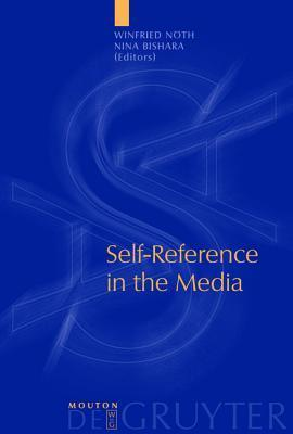 Self-Reference in the Media Winfried Nöth