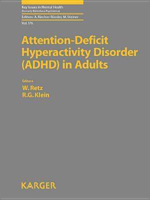 Attention-Deficit Hyperactivity Disorder (ADHD) in Adults W. Retz