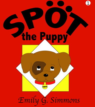 Spot the Puppy (Book 1)  by  Emily G. Simmons